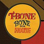T-Bone Bone In Da House