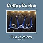 Celtas Cortos Dias De Colores (Version 2012)
