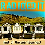 Radio Edit First Of The Year (Equinox)