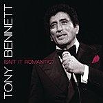 Tony Bennett Isn't It Romantic?