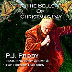 P.J. Proby The Bells Of Christmas Day (Feat. Andy Crump & The Fireside Children)