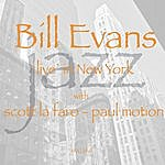 Bill Evans Live In NYC