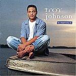 Troy Johnson I Will