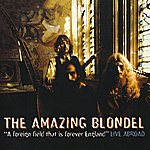 Amazing Blondel A Foreign Field That Is Forever England (Live Abroad)