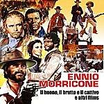 Ennio Morricone IL Buono IL Brutto E IL Cattivo Ed Altri Films