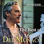 Mario Del Monaco The Best Of Mario Del Monaco