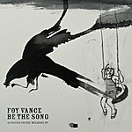 Foy Vance Be The Song - Single