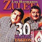 Los Hermanos Zuleta 30 Grandes Exitos