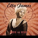 Etta James From The Heart