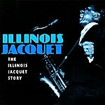 Illinois Jacquet Flying Home: The Illinois Jacquet Story