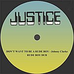 """Johnny Clarke Don't Want To Be A Rudeboy And Dub 12"""" Version"""