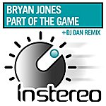 Bryan Jones Part Of The Game