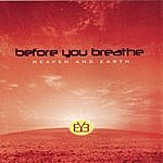 Before You Breathe Heaven And Earth
