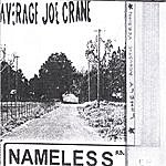 Average Joe Crane Nameless Road (Lonely Acoustic Version)