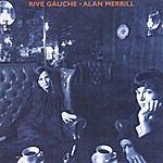 Alan Merrill Rive Gauche