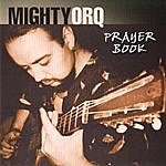 The Mighty Orq Prayer Book