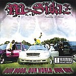 M-Sidaz Our Hood, Our World, Our Way