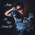 Aissa Not Your Average Girl