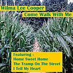 Wilma Lee Cooper Come Walk With Me