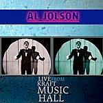 Al Jolson Al Jolson - Live From Kraft Music Hall