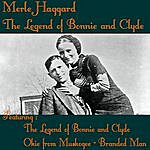 Merle Haggard The Legend Of Bonnie And Clyde