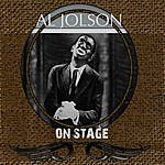 Al Jolson Al Jolson On Stage (Live)