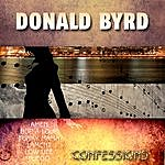 Donald Byrd Confessions