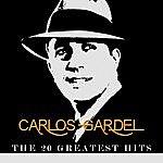 Carlos Gardel Carlos Gardel - The 20 Greatest Hits