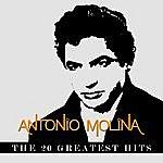 Antonio Molina Antonio Molina - The 20 Greatest Hits