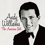 Andy Williams The American Idol