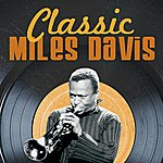 Miles Davis Classic Miles Davis