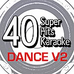 B Star 40 Super Hits Karaoke: Dance V2