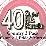 B Star 40 Super Hits Karaoke: Country 3 Pack (Campbell, Pride & Murray)
