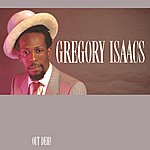 Gregory Isaacs Out Deh!