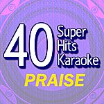 B Star 40 Super Hits Karaoke: Praise