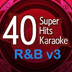 B Star 40 Super Hits Karaoke: R&B V3