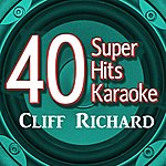 B Star 40 Super Hits Karaoke: Cliff Richard