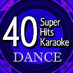 B Star 40 Super Hits Karaoke: Dance