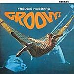 Freddie Hubbard Groovy! (Feat. Pepper Adams & Duke Pearson)