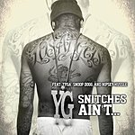 YG Snitches Ain't... (Edited Version)