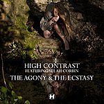 High Contrast The Agony & The Ecstasy (Feat. Selah Corbin)