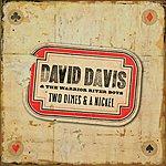 David Davis Two Dimes And A Nickel