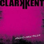 Clark Kent Rewind Erase Relive