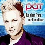 Pat Aus Einer Träne Wird Kein Meer
