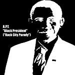 Apt Black President (Rack City Parody) - Single