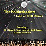 The Knickerbockers Land Of 1,000 Dances