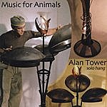 Alan Tower Music For Animals