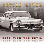 Devils River Deal With The Devil