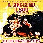 Luis Bacalov A Ciascuno IL Suo