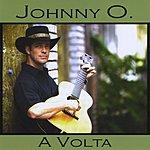 Johnny O A Volta